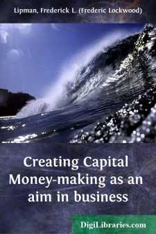 Creating capital money-making as an aim in business